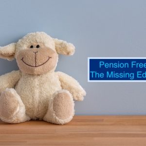 Pension Freedom - The Missing Education